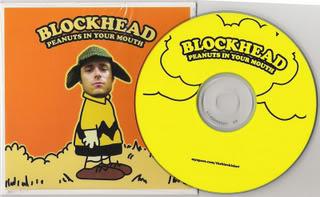 ai27.photobucket.com_albums_c168_dubstrong_00_blockhead___peanuts_in_your_mout.jpg
