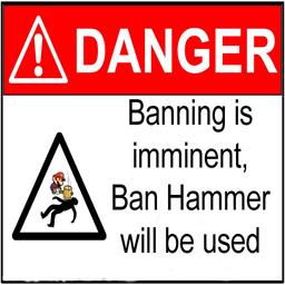 danger - banhammer imminent.jpg