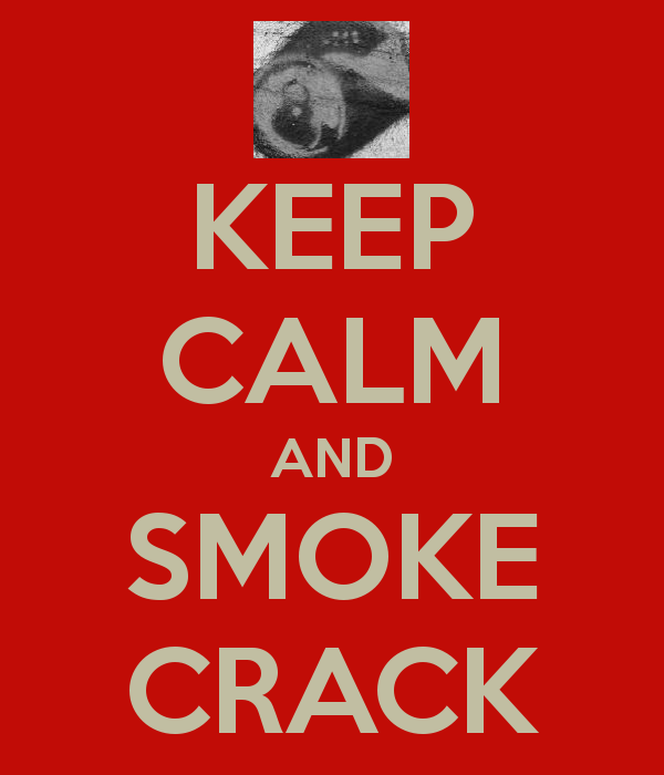 keep-calm-and-smoke-crack-12.png